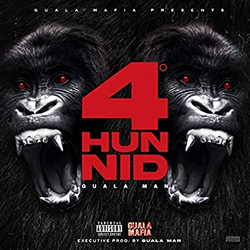 4 Hunnid