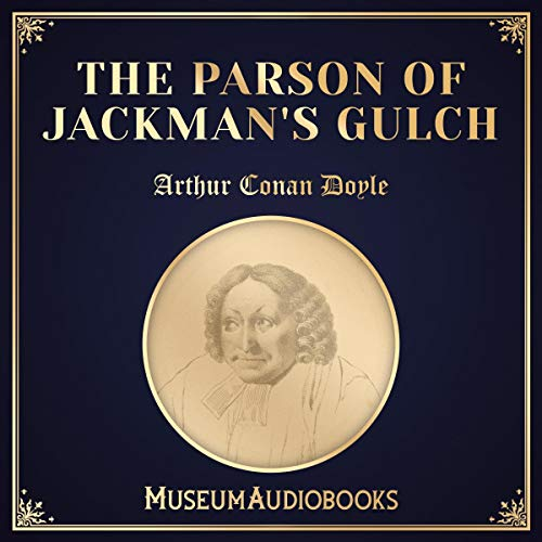The Parson of Jackman's Gulch audiobook cover art