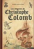 Les énigmes de Christophe Colomb