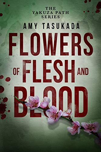The Yakuza Path: Flowers of Flesh and Blood (English Edition)