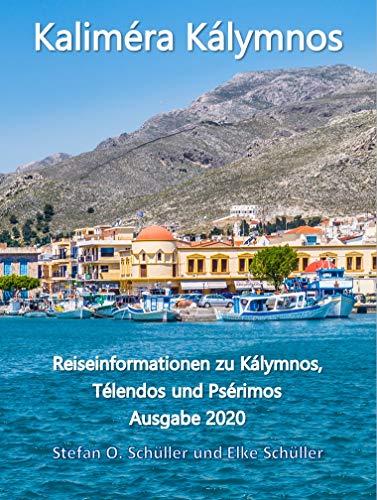 Kalimera Kalymnos: Reiseinformationen zu Kalymnos, Telendos und Pserimos