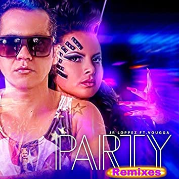 Party (Remixes)