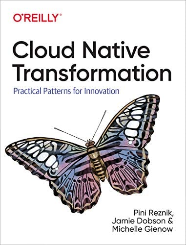 Cloud Native Transformation Practical Patterns for Innovation product image