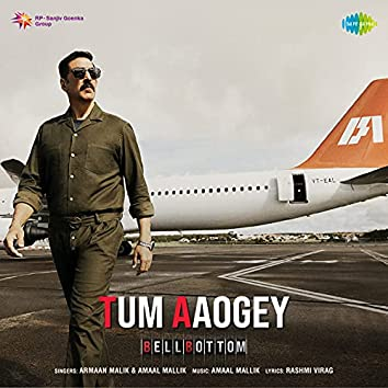 """Tum Aaogey (From """"BellBottom"""") - Single"""