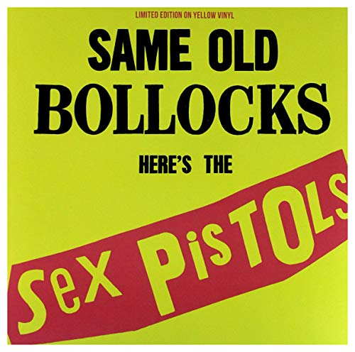 SEX PISTOLS - SAME OLD BOLLOCKS, HERE'S THE SEX PISTOLS: LIMITED EDITION ON YELLOW VINYL