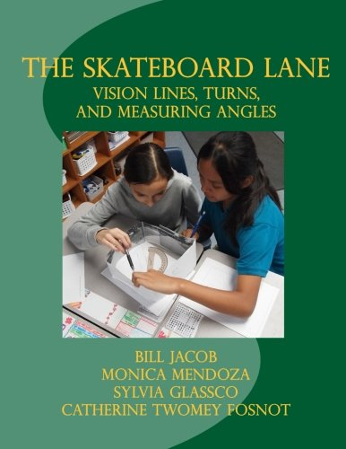 The Skateboard Lane: Vision Lines, Turns, and Measuring Angles