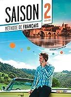 Saison 2 Livre de L'eleve (A2-B1) + CD + DVD (French Edition) by Anneline Dintilhac Collectif(2014-03-06)