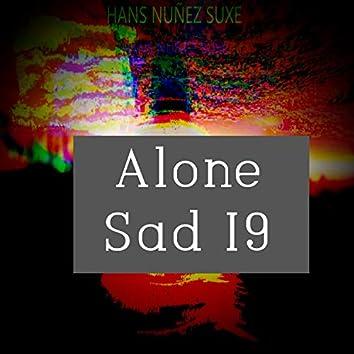 Alone Sad I9