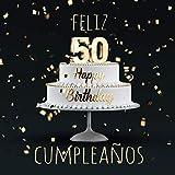 Feliz 50 Cumpleaños: Libro de visitas con 110 páginas - Couverture Negro