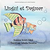 Lingui et Dagmar: Français avec dialogue allemand