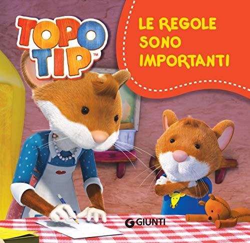 Valentina Mazzola - Topo Tip. Le regole sono importanti  (2018)