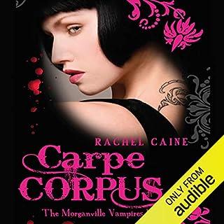 Carpe Corpus: The Morganville Vampires, Book 6 cover art