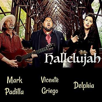 Hallelujah (feat. Delphia & Vicente Griego)