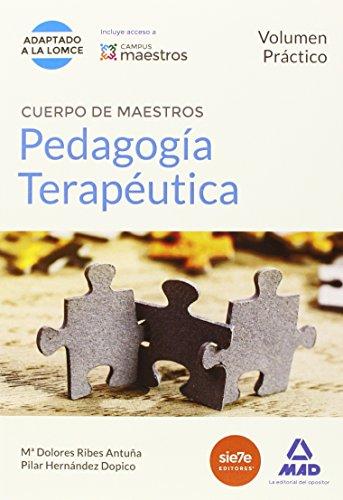 Cuerpo de Maestros Pedagogía Terapéutica. Volumen Práctico (Maestros 2015)