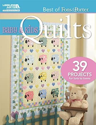 Best of Fons & Porter: Baby and Kids Quilts by Marianne Fons Liz Porter(2011-10-01)