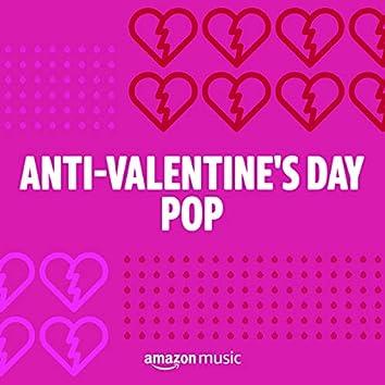 Anti-Valentine's Day Pop