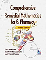 Comprehensive Remedial Mathematics for Pharmacy