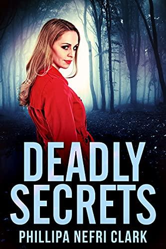 Secretos Mortales (Misterios de Charlotte Dean 3) de Phillipa Nefri Clark
