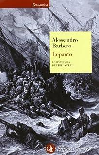 Lepanto. La battaglia dei tre imperi by Alessandro Barbero(2012-11-08)