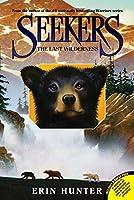 Seekers #4: The Last Wilderness (Seekers, 4)