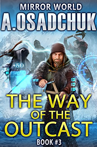 The Way of the Outcast (Mirror World Book #3) LitRPG series (English Edition)