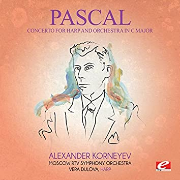 Pascal: Concerto for Harp and Orchestra in C Major (Digitally Remastered)