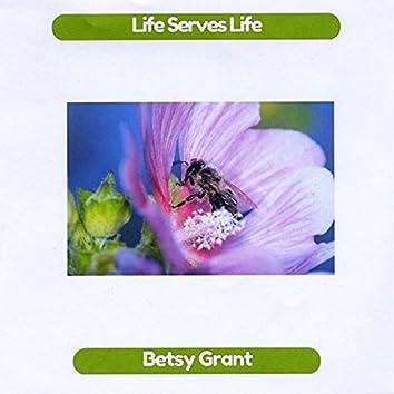 Life Serves Life