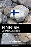 Finnish Vocabulary Book: A Topic Based Approach - Pinhok Languages