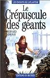 Les Enfants de l'Atlantide, tome 3 - Le Crépuscule des géants