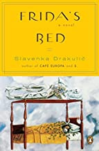 Frida's Bed by Slavenka Drakulic (2008-08-26)