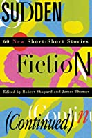 Sudden Fiction (Continued): 60 New Short-Short Stories (Religion)