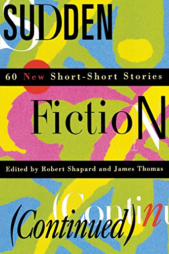 Sudden Fiction (Continued): 60 New Short-Short Stories (Revised) (Religion)