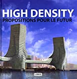 High density - propositions pour le futur.