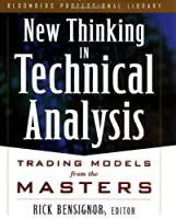 New Thinking in Technical Analysis: Trading Models from the Masters (Bloomberg Financial)