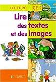 Lire des textes et des images CE2 - Livre élève