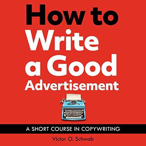 Couverture de How to Write a Good Advertisement