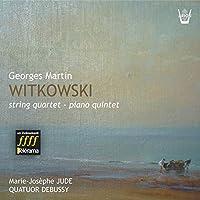 Witkowski: String Quartet: Piano Quintet