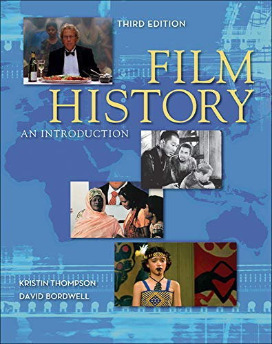 Compare Textbook Prices for Film History: An Introduction 3rd Edition ISBN 8601300052564 by Thompson, Kristin,Bordwell, David
