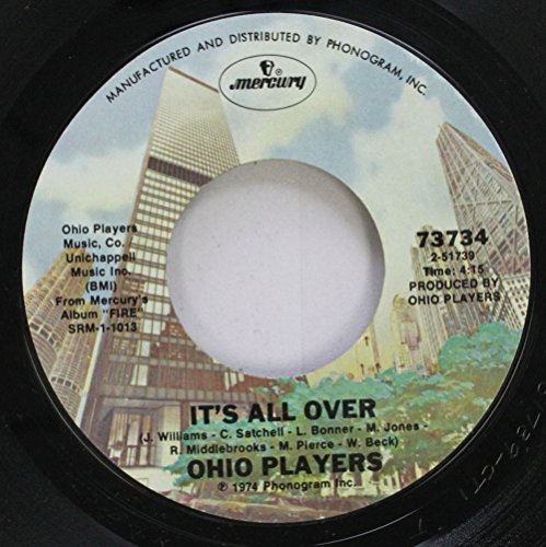 Ohio Players 45 RPM It''s All Over / Love Rollercoaster