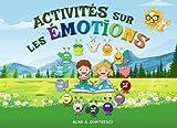 Activités sur les émotions: Aider votre enfant à reconnaître et gérer ses émotions