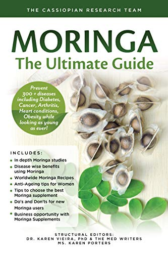 Moringa - The Ultimate Guide: Prevent 300 +...
