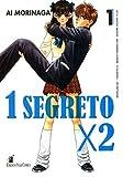 1 SEGRETO X 2 N.1 - NEVERLAND 203