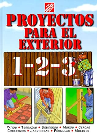 Proyectos para exteriores 1-2-3: patios, terrazas, senderos, muros