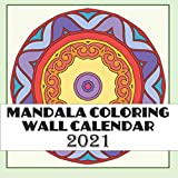 Mandala Coloring Wall Calendar 2021: 12 Month Calendar Pages with beautiful Mandala for Kids and Adults