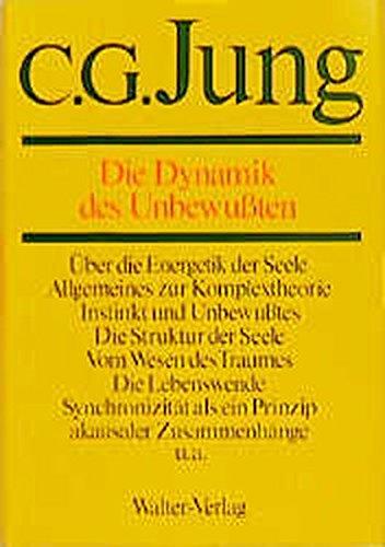 C.G.Jung, Gesammelte Werke. Bände 1-20 Hardcover: Gesammelte Werke, 20 Bde., Briefe, 3 Bde. und 3 Suppl.-Bde., in 30 Tl.-Bdn., Bd.8, Die Dynamik des Unbewußten
