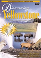 Discovering Yellowstone [DVD]