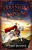 The Great Adventures of Young Saint Nic: Book 1: Legend of Love