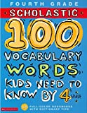Scholastic 100 Vocabulary Words Kids Need to Know by 4th Grade 英語 アクティビティブック Kama Einhorn, Gail Herman