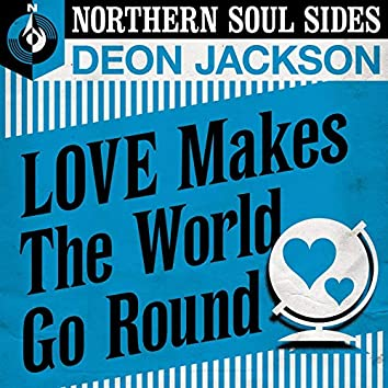 Love Makes the World Go Round: Northern Soul Sides