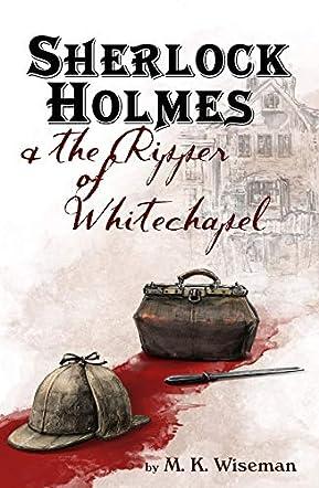 Sherlock Holmes & the Ripper of Whitechapel